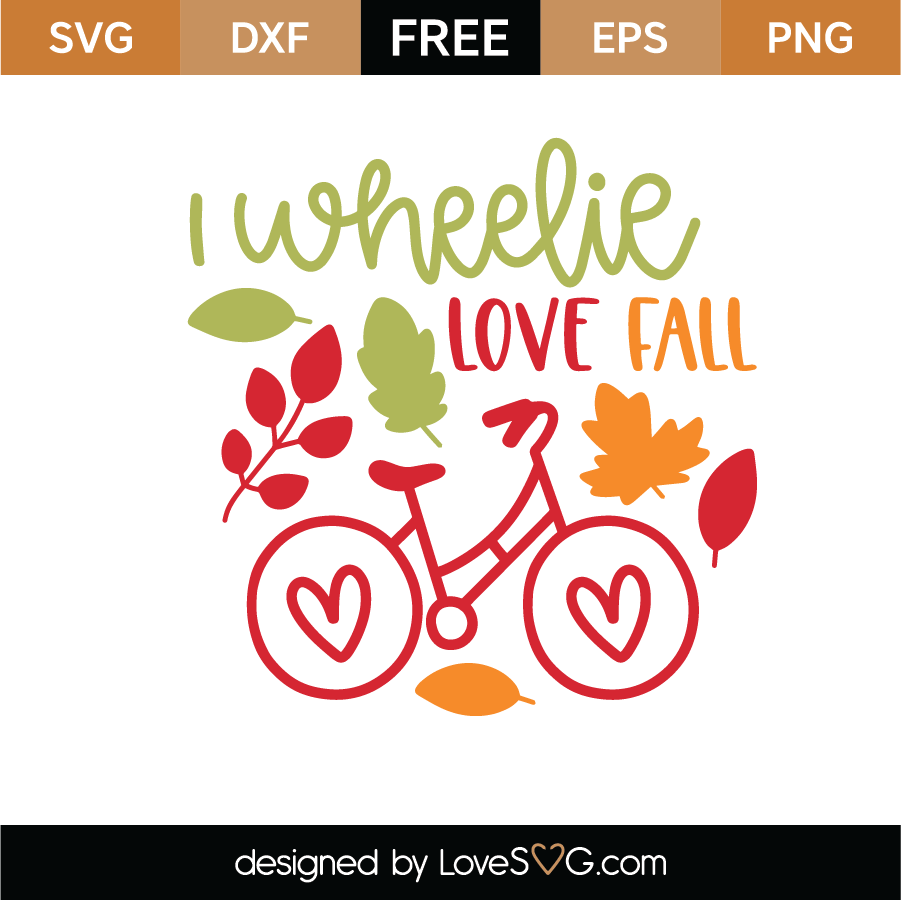 Download I Wheelie Love Fall SVG Cut File - Lovesvg.com