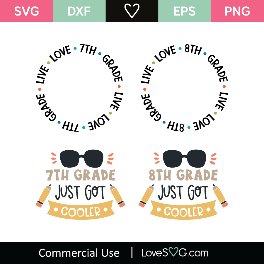 Download Live Love 7 8 Grade 7 8 Grade Just Got Cooler SVG Cut File ...