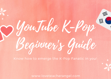 Teacher Insights: K-Pop Fanatic's Beginner's Guide on YouTube