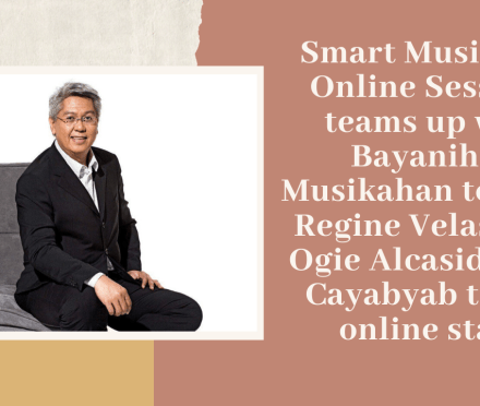 Teacher Insights: Ryan Cayabyab and Bayanihan Musikahan feature at Smart Music Live Online Sessions