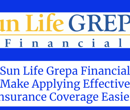 Sun Life Grepa Financial Make Applying Effective Insurance Coverage Easier