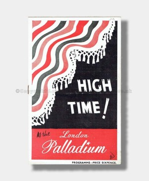 1946 HIGH TIME London Palladium