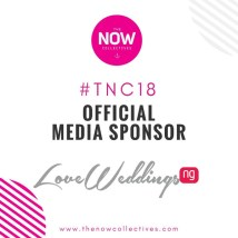 The NOW Collectives #TNC18 LoveWeddingsNG Official Media Sponsor