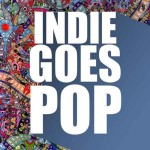 Indie Goes Pop (2014), Cleopatra Records