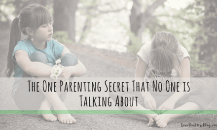 The One Parenting Secret That No One is Talking About