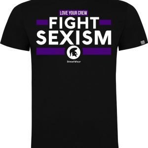 T- SHIRT FIGHT SEXISM