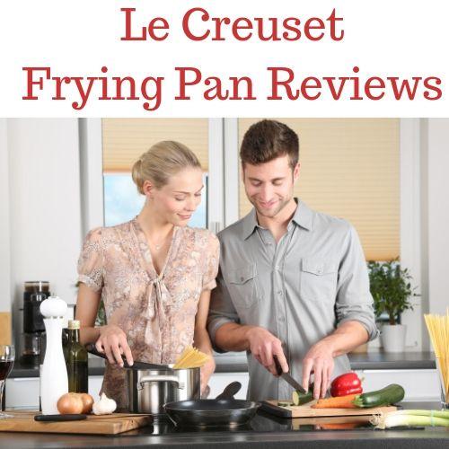 Best Le Creuset Frying Pan