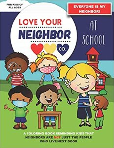 Book Cover: Love Your Neighbor Co.: At School