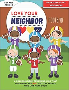 Book Cover: Love Your Neighbor Co.: Football