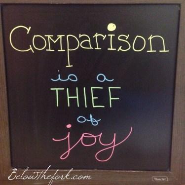 Comparison is a thief of joy.JPG