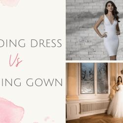 wedding dress vs wedding gown