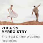 Zola vs MyRegistry: The Best Online Wedding Registries