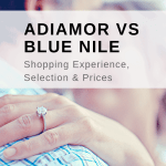 Adiamor vs Blue Nile: Shopping Experience, Selection & Prices