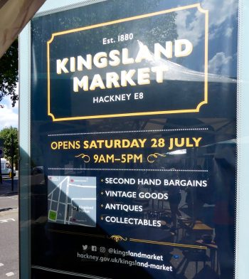 kingslandMkt©DA0718sign: in Kingsland Rd, Hagggerston E8, 1st day of Kingsland Market (ex The Waste) 280718 © David.Altheer@gmail.com