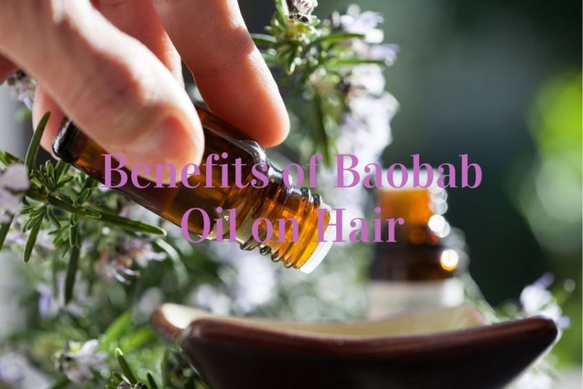 Benefits of Baobab Oil for hair growth