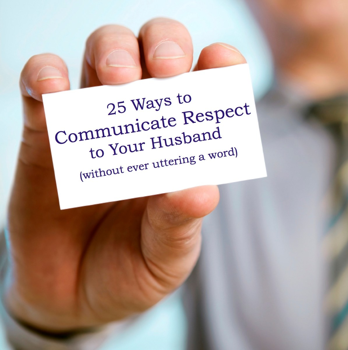 25 Ways to Communicate Respect