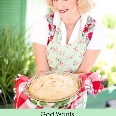 God Wants the Whole Pie