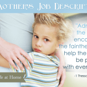 A Mother's Job Description - 4 Habits that Will Help You Raise Happy Children| Loving Life at Home