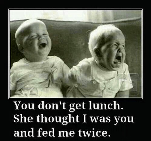 You don't get lunch...