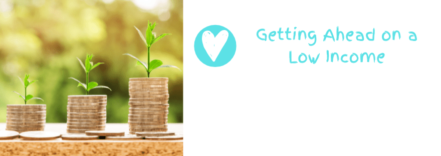 Get ahead on a low income