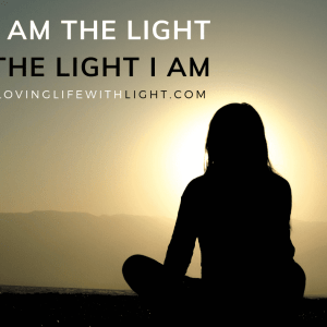 I am the Light. The Light I Am.
