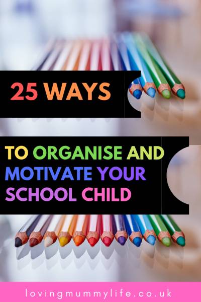 Organise and motivate my school child