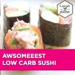 lcp-blogpost-No Rice Sushi