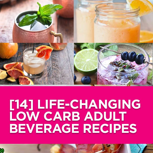 14 Delicious Low-Carb Adult Beverages To Inspire You. From yummy Moscow Mules to drool-worthy Mojitos. I promise you will love this #lowcarb recipe collecti
