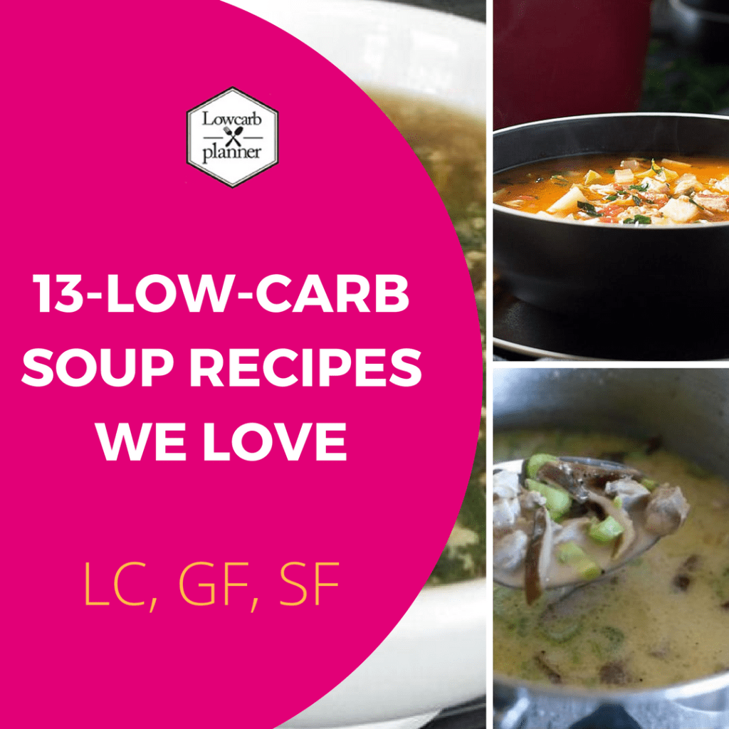 [13] Low Carb Soup Recipes We Love