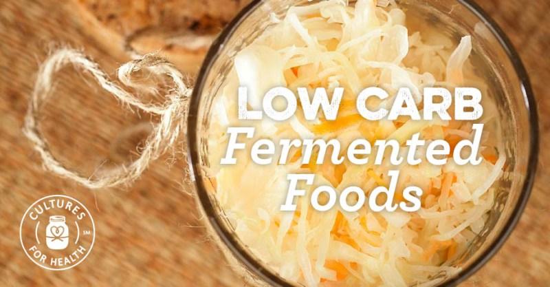 Alimentos fermentados low-carb para sua dieta