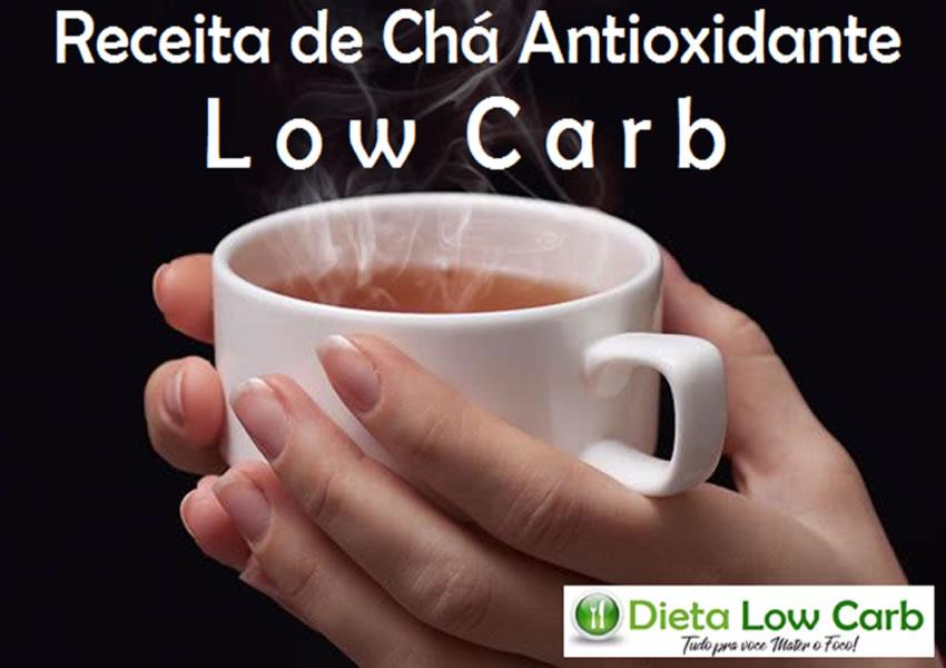 Receita de Chá Antioxidante Low Carb