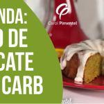 Receita Bolo de Abacate Low Carb