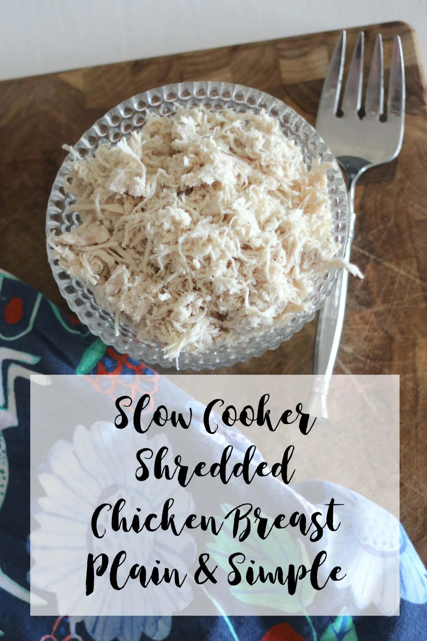 Slow Cooker Shredded Chicken Breast is an easy way to prepare chicken and to have it ready to go for the week. It's perfect for the meal prep for a low carb diet.