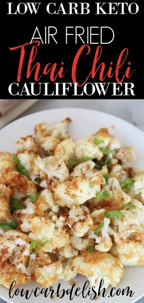 You are going to love these keto Thai Chili Cauliflower Bites! They are made in the air fryer and have the perfect balance between sweet and spicy. #lowcarbdelish #guygoneketo #ketocauliflower #airfryerappetizers #sweetthaichili #ketosnacks #gamedaysnacks #lowcarbappetizers #lowcarbsnacks #ketorecipes #ketoairfryerrecipes #cauliflowerrecipes