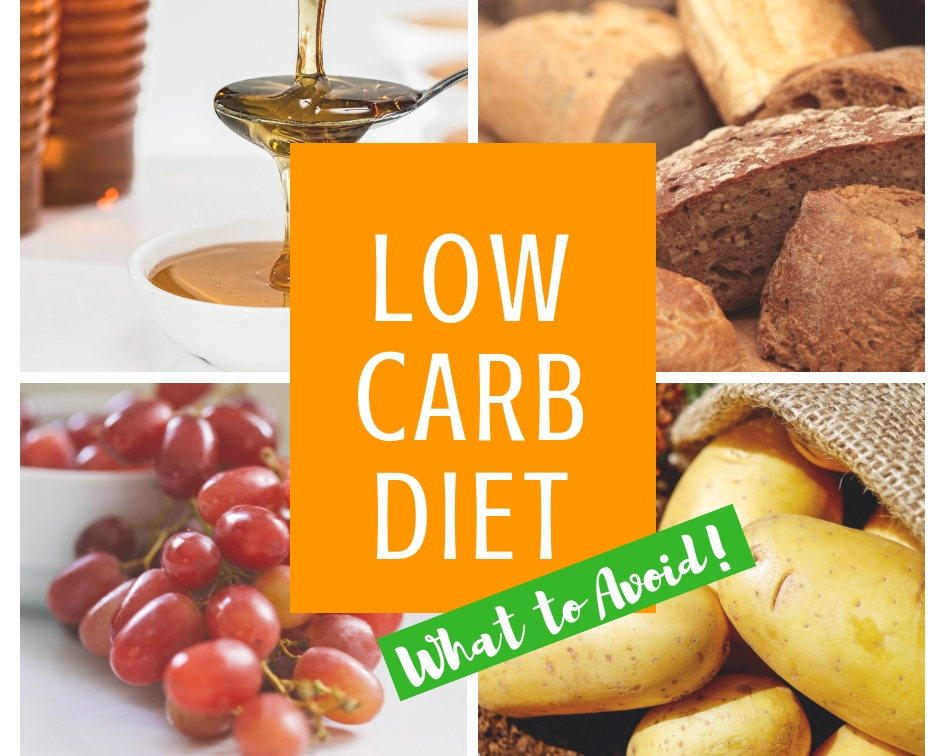 Low Carb Diet What to Avoid