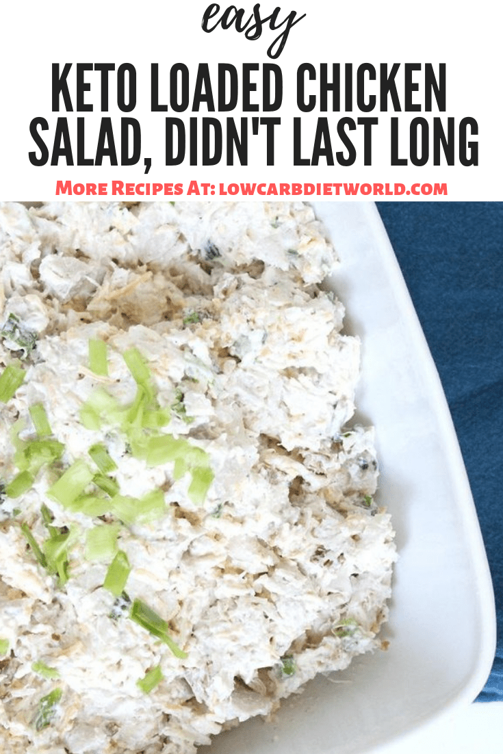 Keto Loaded Chicken Salad