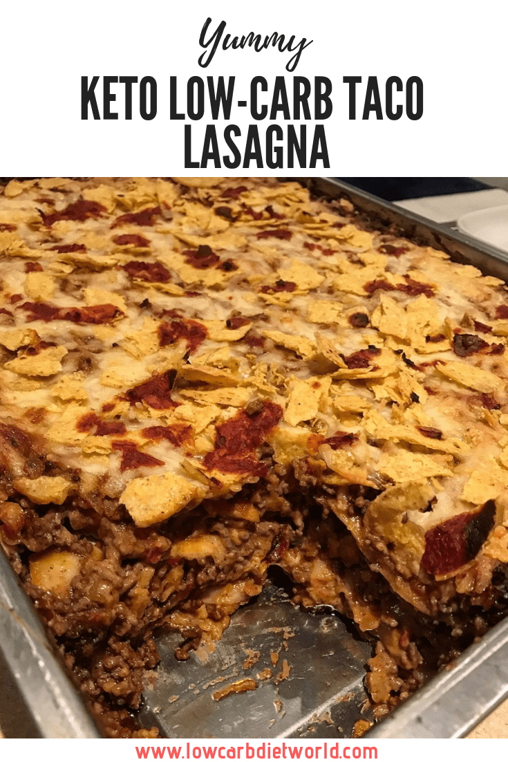 KETO LOW-CARB TACO LASAGNA