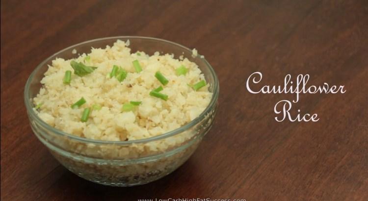 Cauliflower Rice Low Carb Ketogenic Diet Recipe