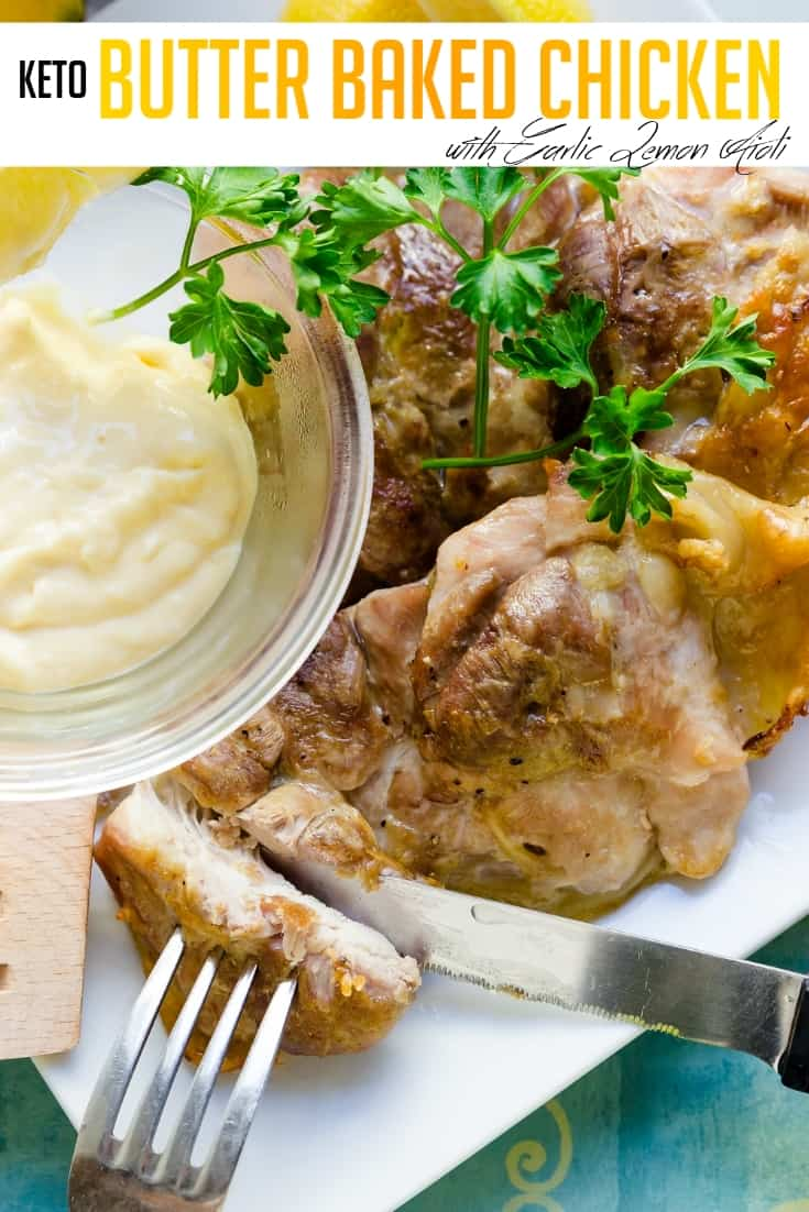 keto Butter Baked Chicken with Garlic Lemon Aioli pin 1