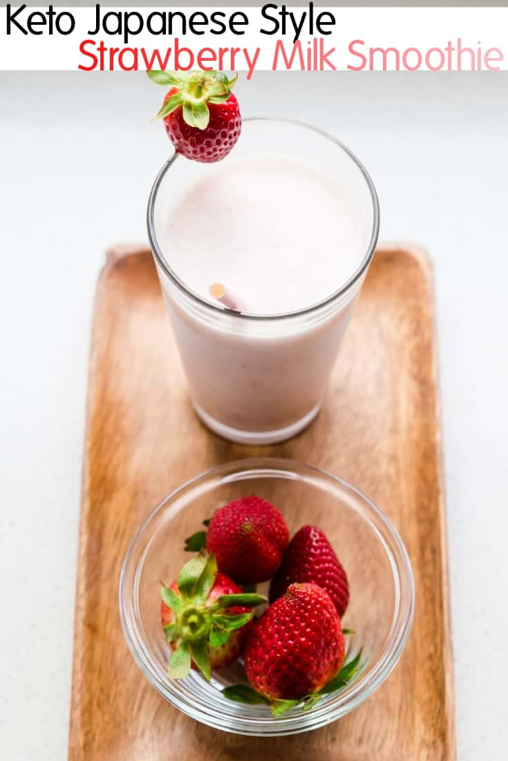 Keto Japanese Style Strawberry Milk Smoothie pin 2