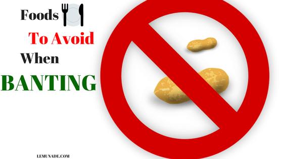 Foods to Avoid When Banting