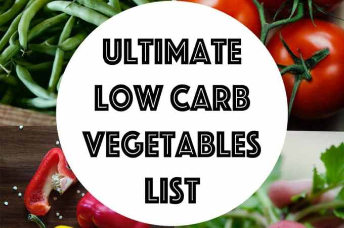 7 Healthy Low – Carb Vegetables
