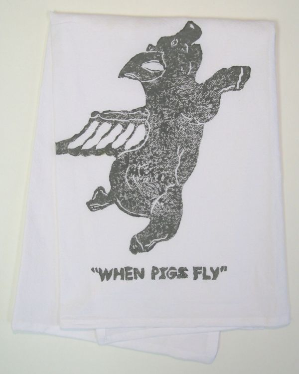 when pigs fly towel