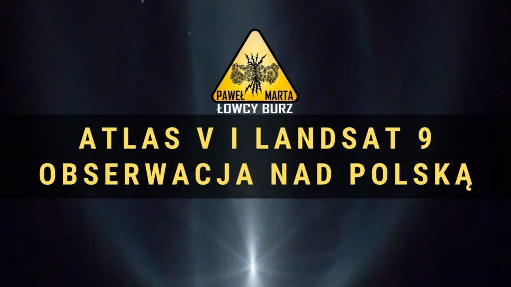 Rakieta Atlas V. Deorbitacja widoczna z Polski