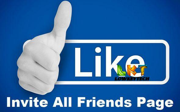 How To Invite All Friends To Like Facebook Page With A Click On 2016