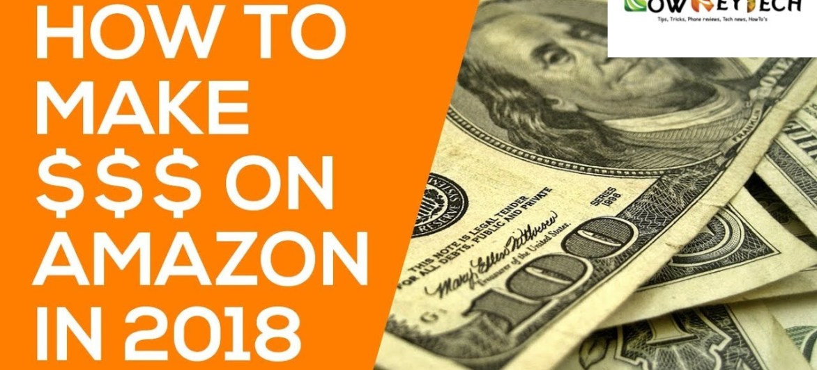What Can I Sell On Amazon To Make Money – Buying & Selling