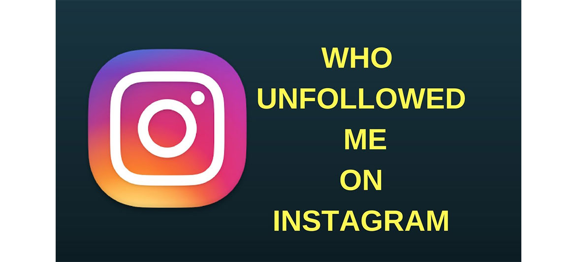 How To Track Users Who Unfollowed Me On Instagram In 2019