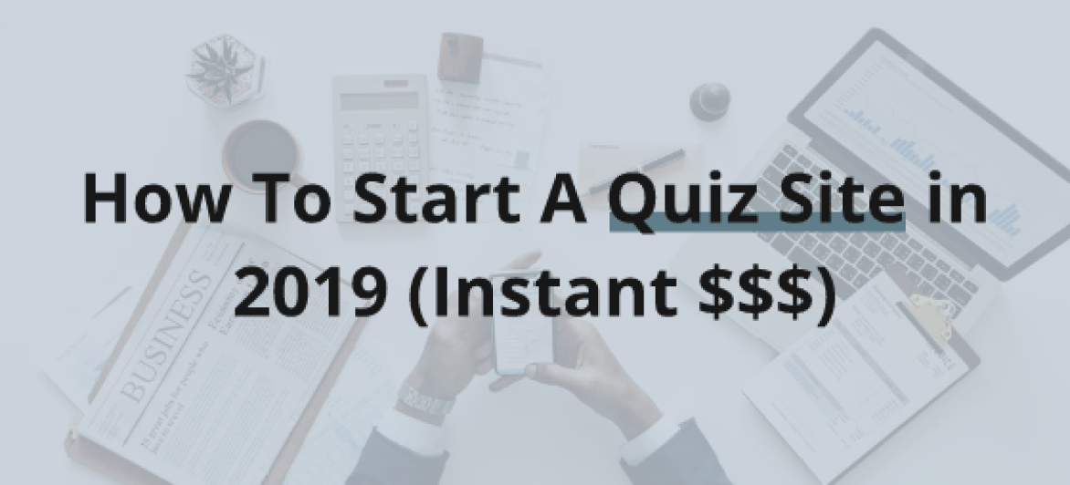 Build A Viral Quiz Site With Zero Investment And Make $1,000 Weekly