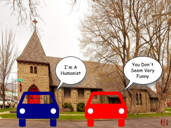 """One cartoon car says to another whilst parked in front of a church, """"I'm a humanist"""" to which comes the replies, """"You don't seem very funny""""."""