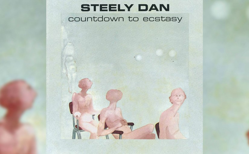 Classic Albums: Steely Dan – Countdown to Ecstasy (1973)